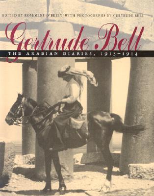 Gertrude Bell: The Arabian Diaries, 1913-1914  by  Gertrude Bell