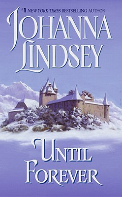 Until Forever  by  Johanna Lindsey