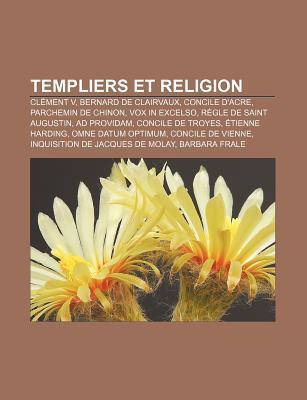 Templiers Et Religion  by  Livres Groupe