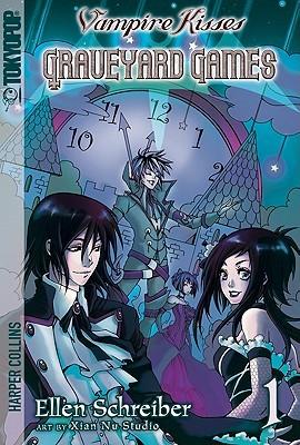 Vampire Kisses: Graveyard Games, Volume 1 Ellen Schreiber
