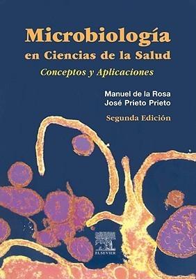 Microbiologia Para Ciencias De La Salud Manuel De La Rosa