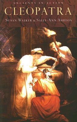 Cleopatra (Ancients in Action) Susan  Walker