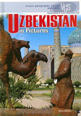 Uzbekistan in Pictures Bella Waters
