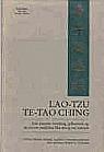 Te-Tao Ching, Een nieuwe vertaling gebaseerd op de recent ontdekte Ma-Wang_tui teksten  by  Lao Tzu