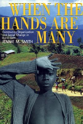 When the Hands Are Many  by  Jennie Marcelle Smith