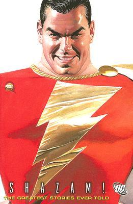 Shazam!: The Greatest Stories Ever Told VOL 01  by  Bill   Parker