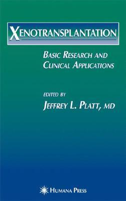 Hyperacute Xenograft Rejection Jeffrey L. Platt