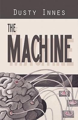 The Machine Dusty Innes