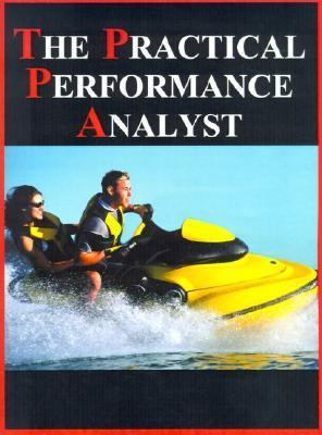 The Practical Performance Analyst Neil J. Gunther