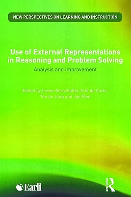 Use of External Representations in Reasoning and Problem Solving: Analysis and Improvement  by  Lieven Verschaffel