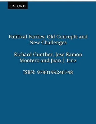 Political Parties: Old Concepts and New Challenges  by  Juan Linz