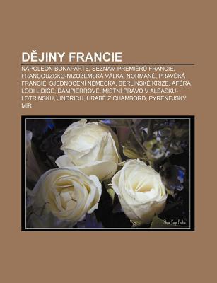 D Jiny Francie: Napoleon Bonaparte, Seznam Premi R Francie, Francouzsko-Nizozemsk V Lka, Norman , Prav K Francie, Sjednocen N Mecka Source Wikipedia