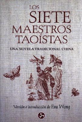 Siete Maestros Taoistas (Coleccion Relatos Eva Wong