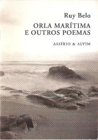 Orla Marítima e Outros Poemas  by  Ruy Belo