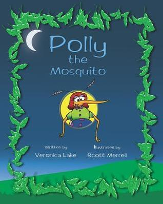 Polly the Mosquito Veronica Lake