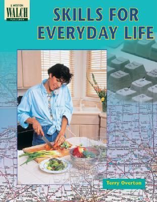 Skills for Everyday Life Terry Overton