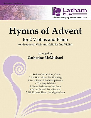 Hymns of Advent for 2 Violins and Piano  by  Catherine McMichael