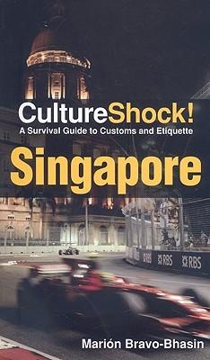 Cultureshock Singapore  by  Marion Bravo-Bhasin