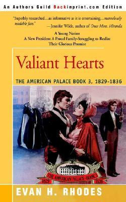 Valiant Hearts  by  Evan H. Rhodes