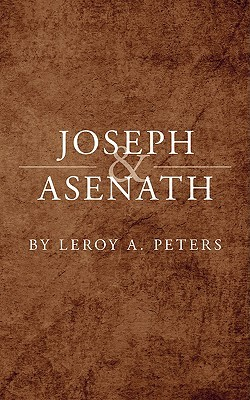 Joseph and Asenath Leroy A. Peters