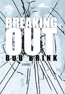 Breaking Out  by  Bob Brink