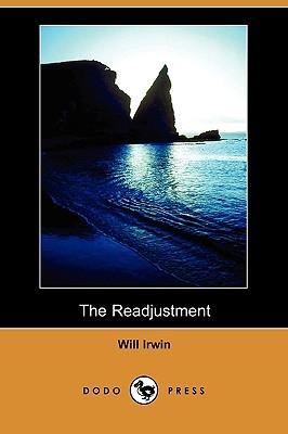 The Readjustment Will Irwin