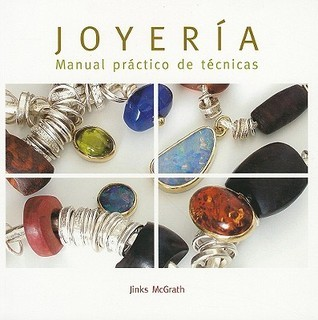 Joyería. Manual práctico. Técnicas  by  Jinks McGrath
