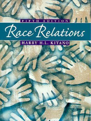 Race Relations Harry H. Kitano