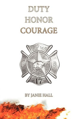 Duty-Honor-Courage Janie Hall