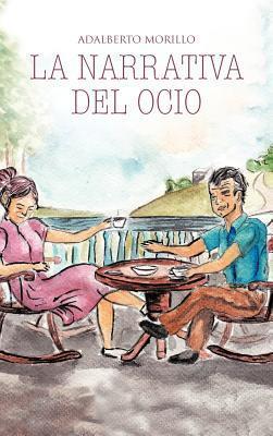La Narrativa del Ocio: Entre ADA y Simon Adalberto Morillo