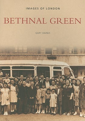 Bethnal Green Gary Haines