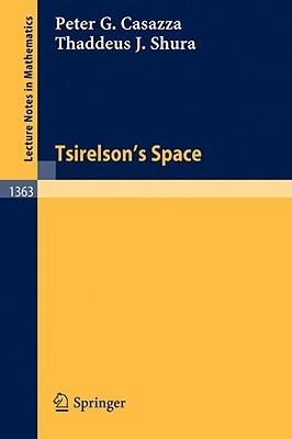 Tsirelsons Space Peter G. Casazza