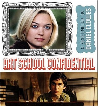 Art School Confidential Daniel Clowes