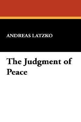 The Judgment of Peace Andreas Latzko