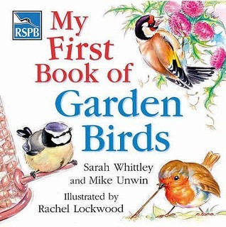 My First Book of Garden Birds  by  Mike Unwin