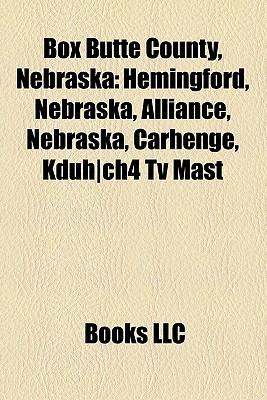 Box Butte County, Nebraska  by  Books LLC