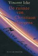 De ruimte van Christiaan Huygens  by  Vincent Icke