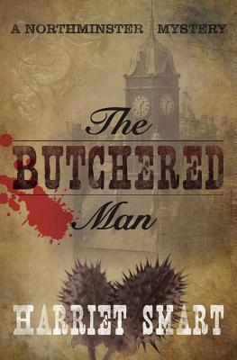 The Butchered Man  by  Harriet Smart