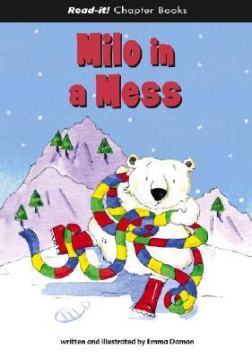 Milo In A Mess (Read It! Chapter Books) (Read It! Chapter Books)  by  Emma Damon
