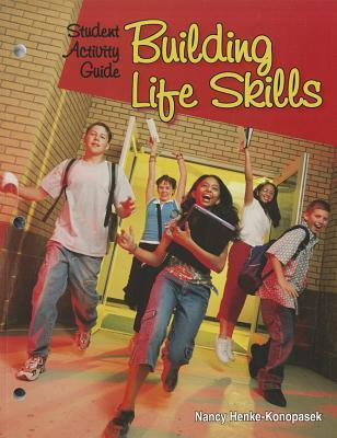 Building Life Skills Student Activity Guide Louise A. Liddell