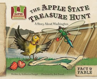 The Apple State Treasure Hunt: A Story about Washington  by  Katherine Hengel