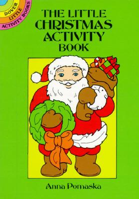 The Little Christmas Activity Book  by  Anna Pomaska