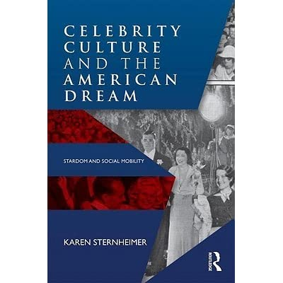 Celebrity Culture and the American Dream | by Karen ...