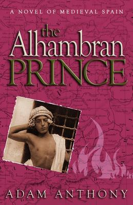 The Alhambran Prince  by  Adam Anthony