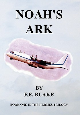 Noahs Ark  by  F.E. Blake