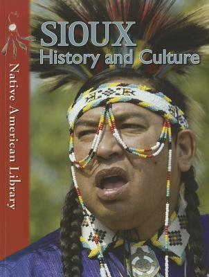 Sioux History and Culture Helen Dwyer