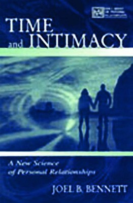 Time and Intimacy  by  Joel B. Bennett