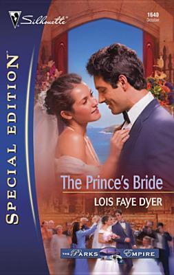 Princes Bride Lois Faye Dyer
