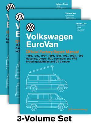 Volkswagen Eurovan Official Factory Repair Manual:3v 1992, 1993,1994, 1995, 1996, 1997, 1998, 1999: Gasoline, Diesel, Tdi, 5-Cylinder, and Vr6 Including Multivan and CV Camper Volkswagen of America