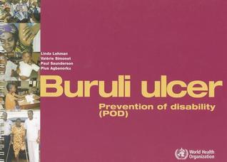 Buruli Ulcer: Prevention of Disability  by  Linda Lehmann